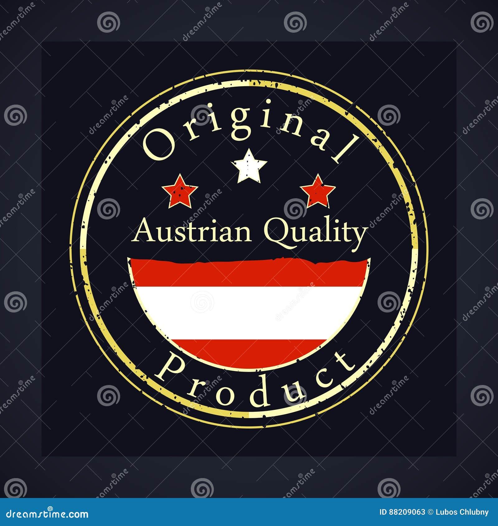 Selo do grunge do ouro com a qualidade austríaca do texto e o produto original