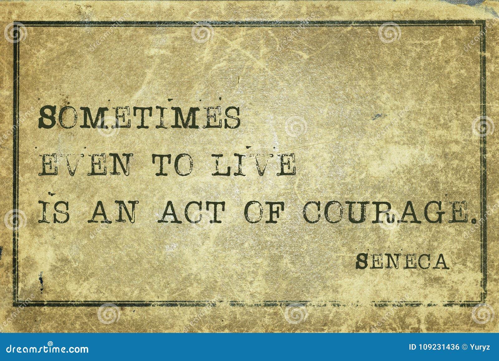 Seneca da coragem do ato