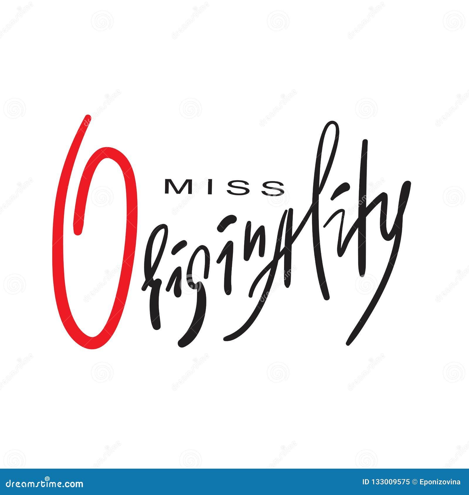 Senhorita Originality - emocional inspire e citações inspiradores Rotulação bonita tirada mão