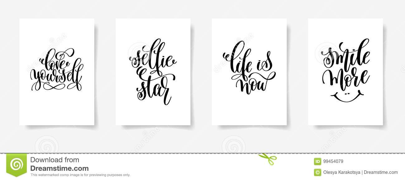 Love Yourself Selfie Star Life Is Now And Smile Stock Vector New Life Quote Posters