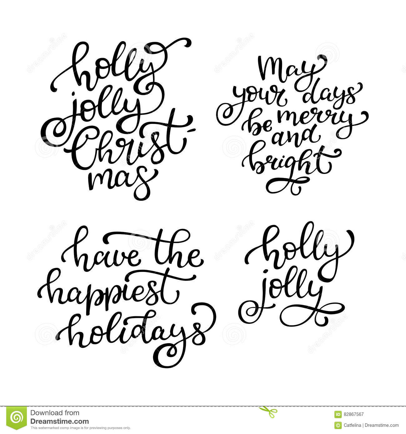 Set Of Hand Drawn Vector Quotes. Holly Jolly Christmas, May Your ...