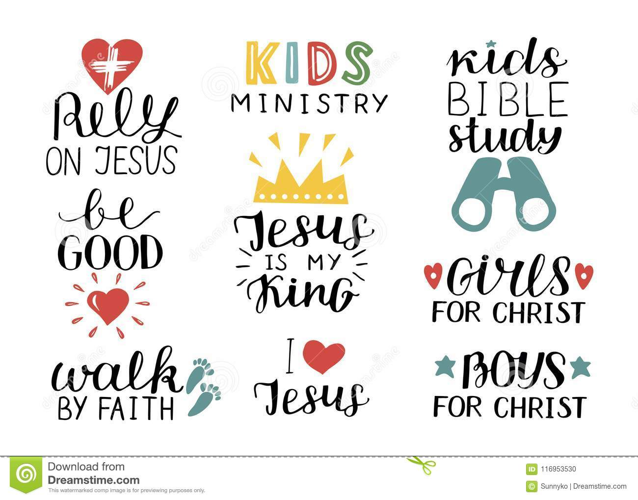 Set of 9 Hand lettering christian quotes Jesus is my king,Rely, Kids bible study, Be good, Girls, Boys, Walk by faith
