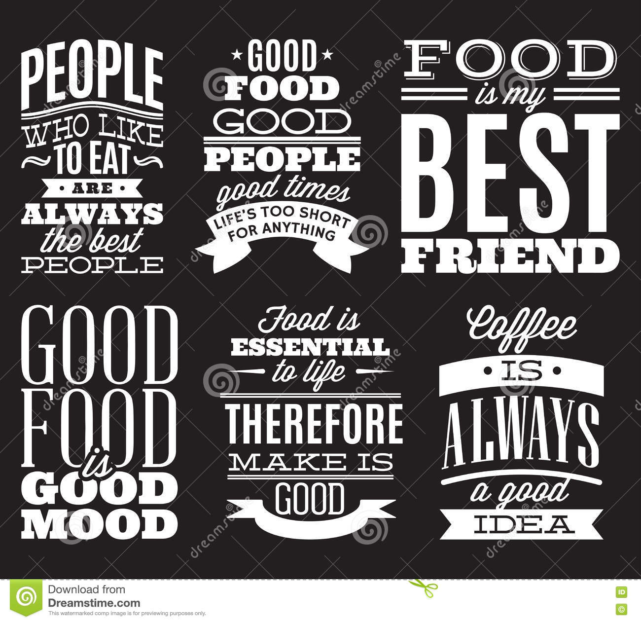 Set Of Vintage Typographic Food Quotes To The Menu Or T-shift Stock