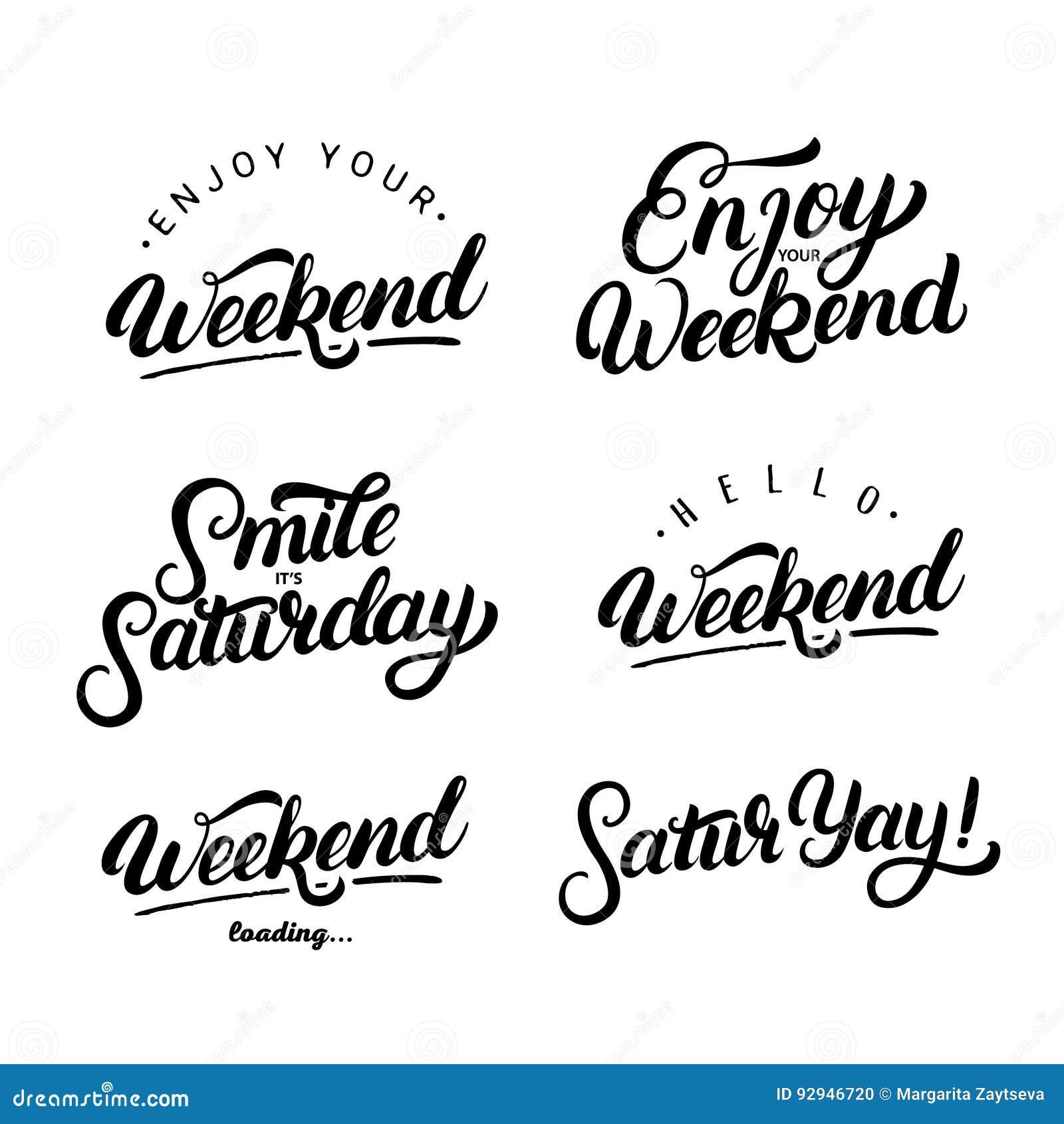 Set Of Weekend Quotes Enjoy Your Weekend Stock Vector
