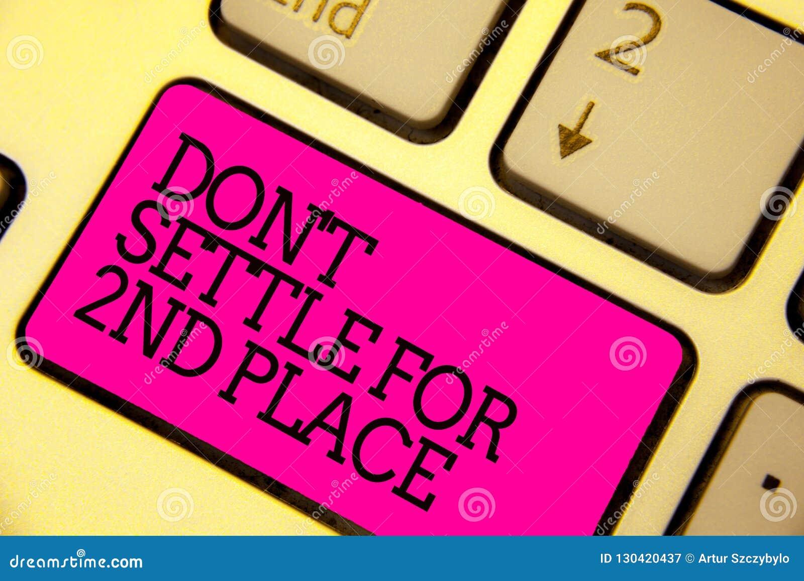Settle de Don t del texto de la escritura de la palabra no para el 2do lugar El concepto del negocio para usted puede ser el prim