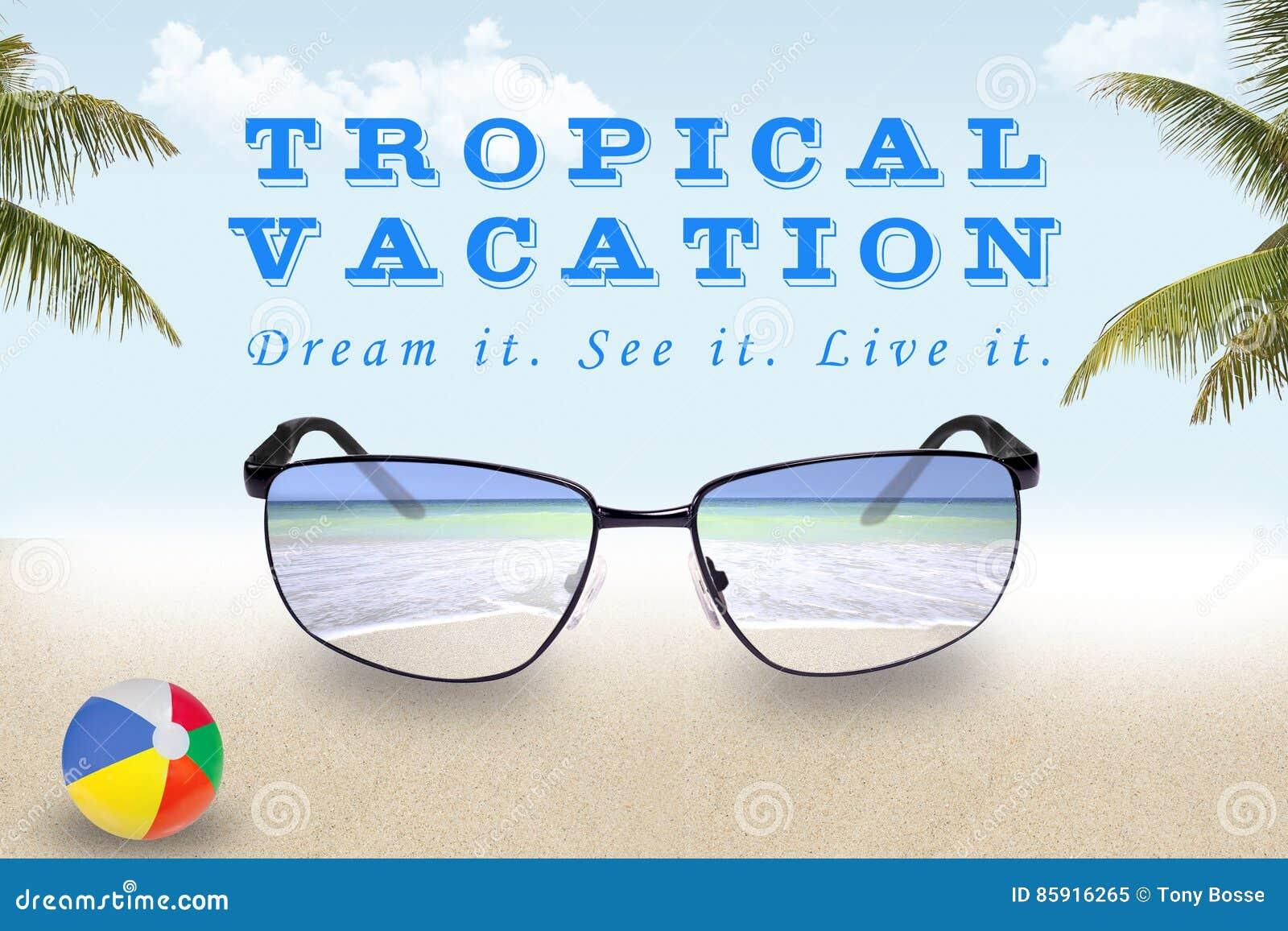 Shades of a Tropical Vacation