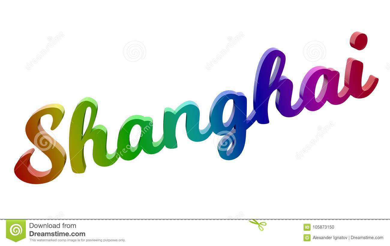 Shanghai City Name Calligraphic 3D Rendered Text Illustration Colored With RGB Rainbow Gradient