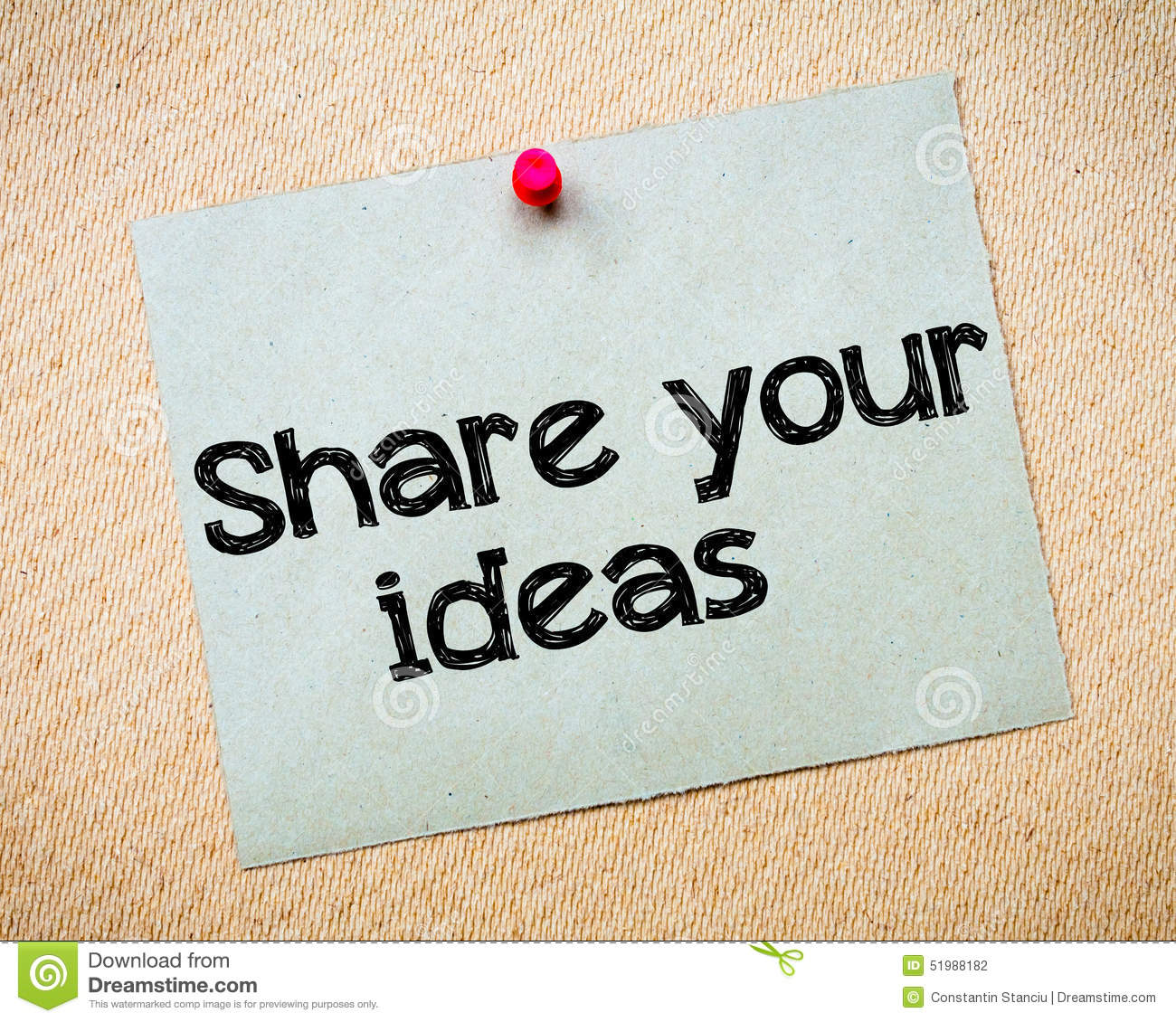 share your ideas message recycled paper note pinned on cork board concept image