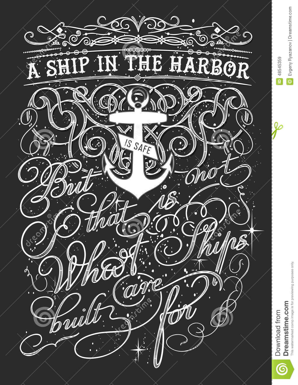 ships are safe in the harbour essay In that spirit, i hope you will write this on your wall: when a great ship is in harbor and moored, it is safe, there can be no doubt but that is not what great ships are built for by clarissa pinkola estes.