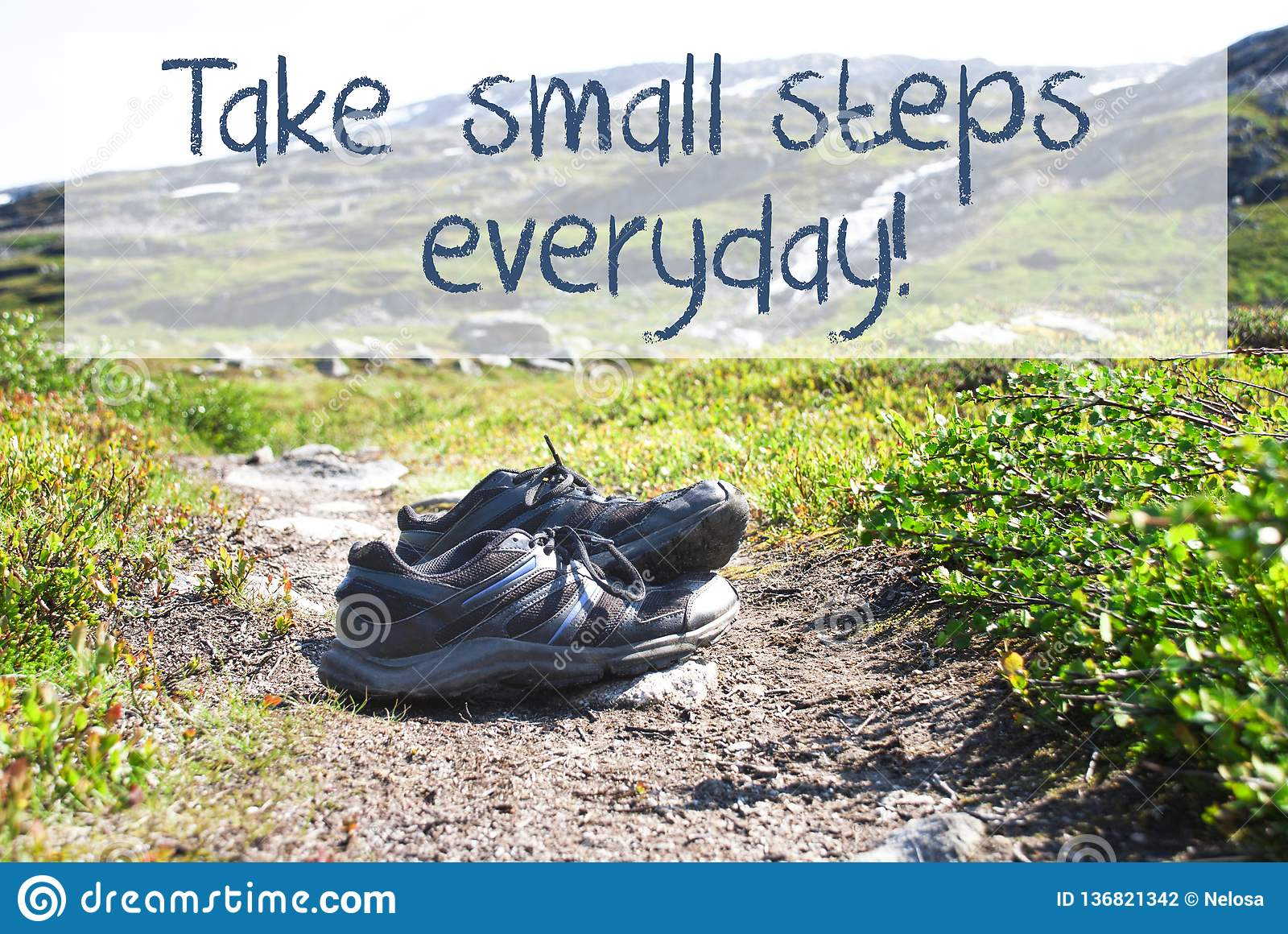 Shoes On Trekking Path, Take Small Steps Everyday