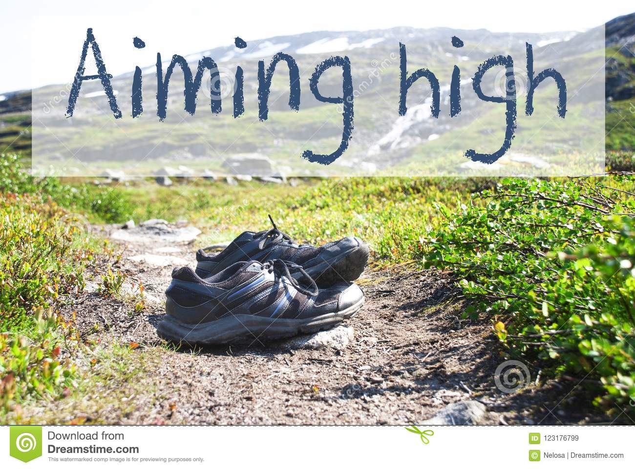 Shoes On Trekking Path, Text Aiming High