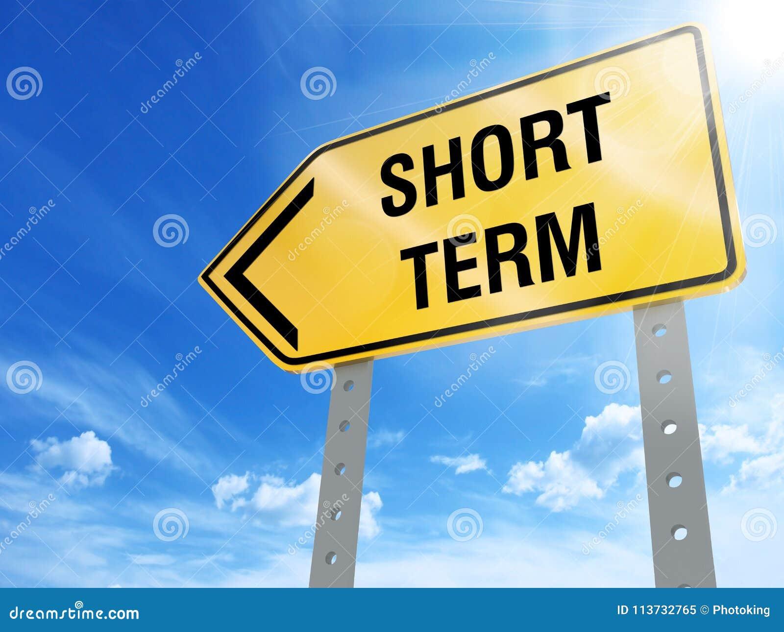 Short term sign