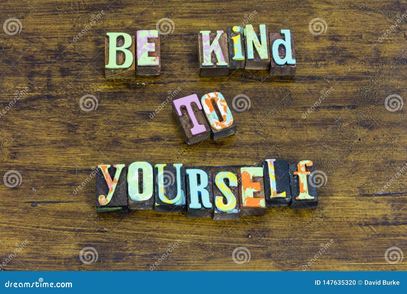 Sia gentile voi stessi bello positivo piacevole coraggioso onesto di integrità