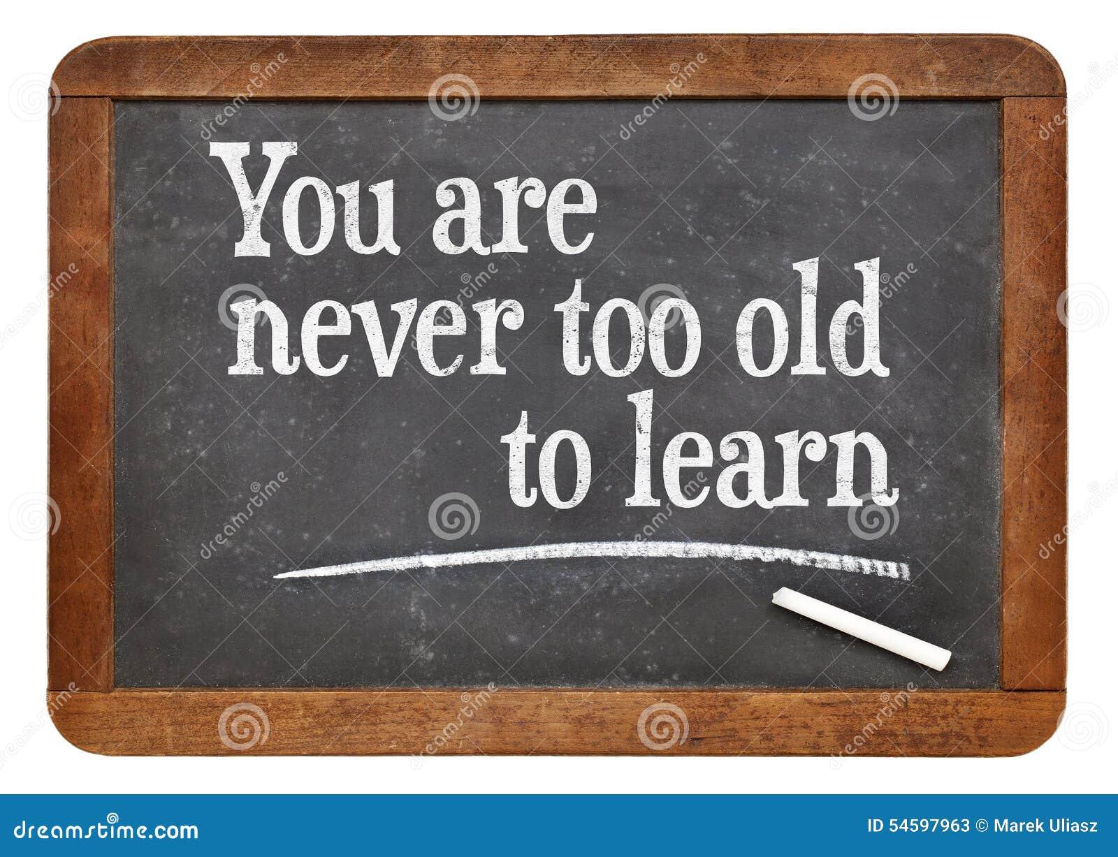 Sie Sind Nie Lernen Auch Zu Alt Stockbild Bild Von Inspiration
