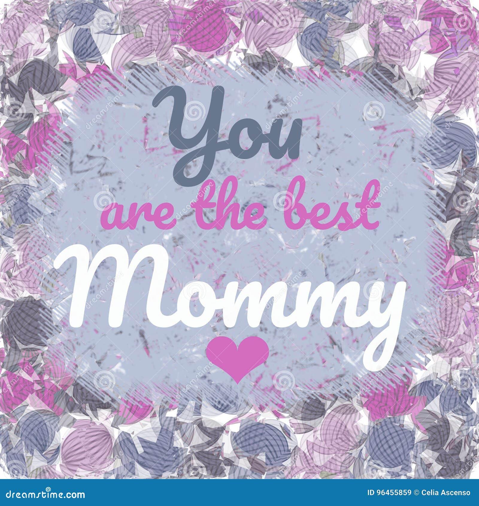 Siete la migliore cartolina d auguri della mamma