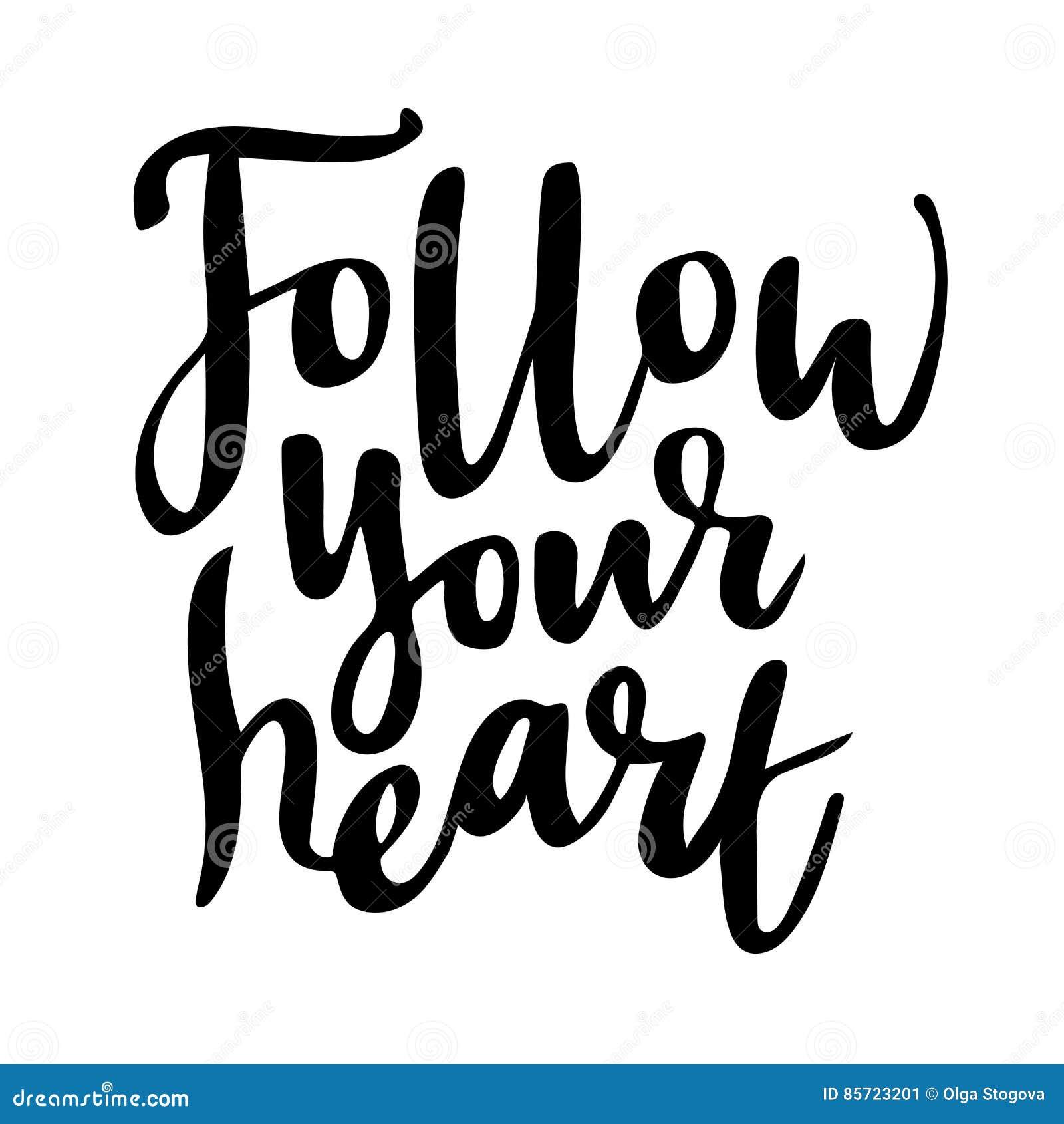 Siga Su Corazon Frase Romantica Y De La Motivacion Aislada Del Amor