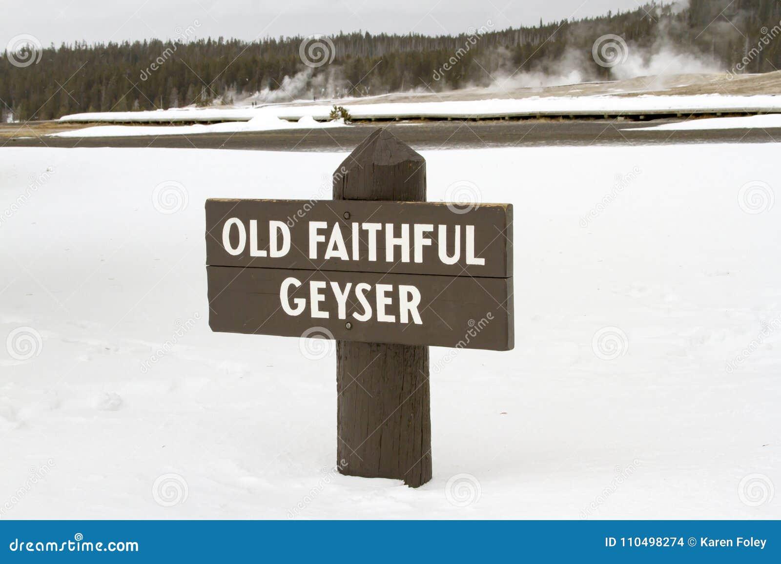 Sign For Old Faithful Geyser Yellowstone National Park
