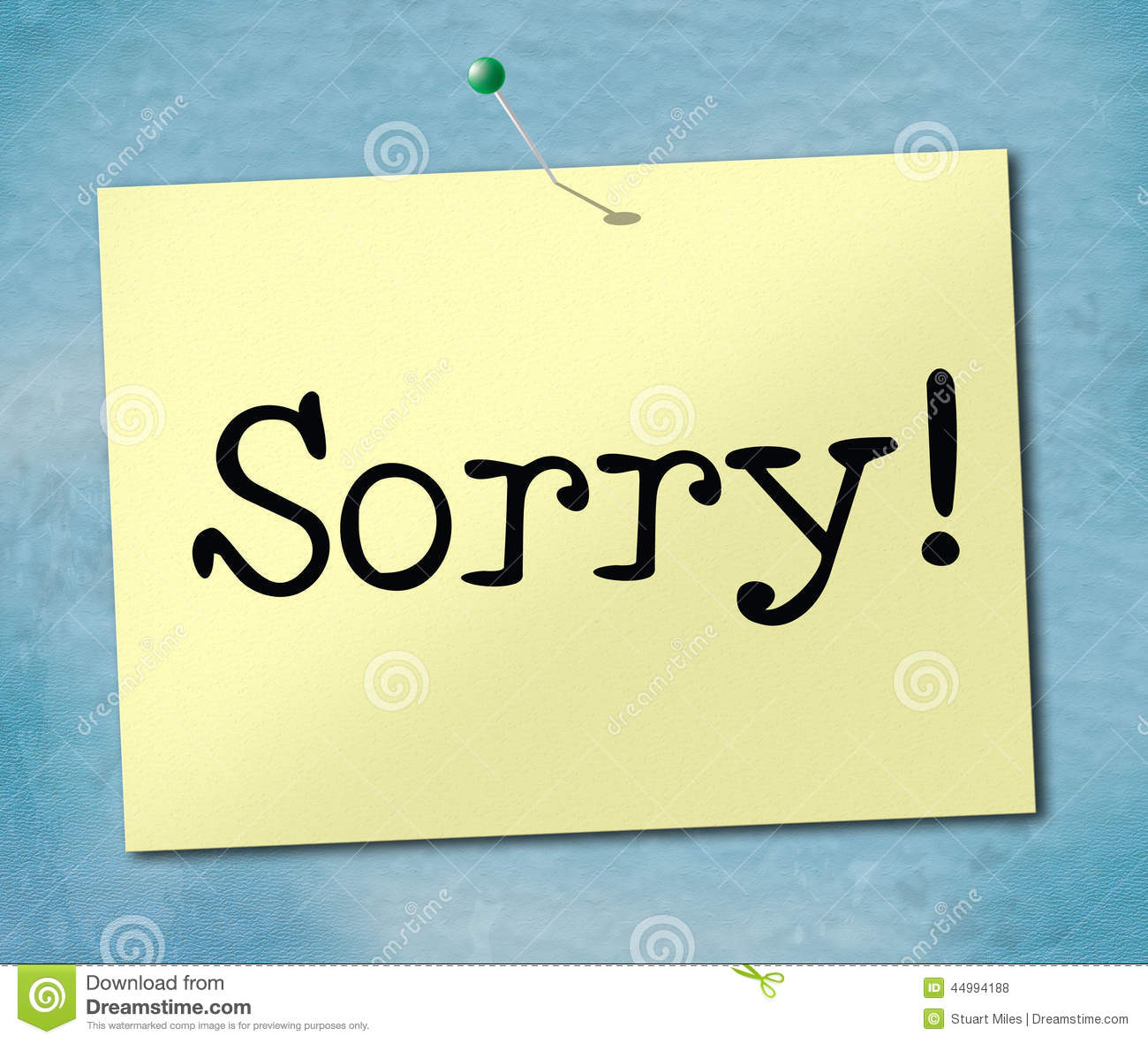 Sorry: Sign Sorry Represents Notice Apologize And Apology Stock