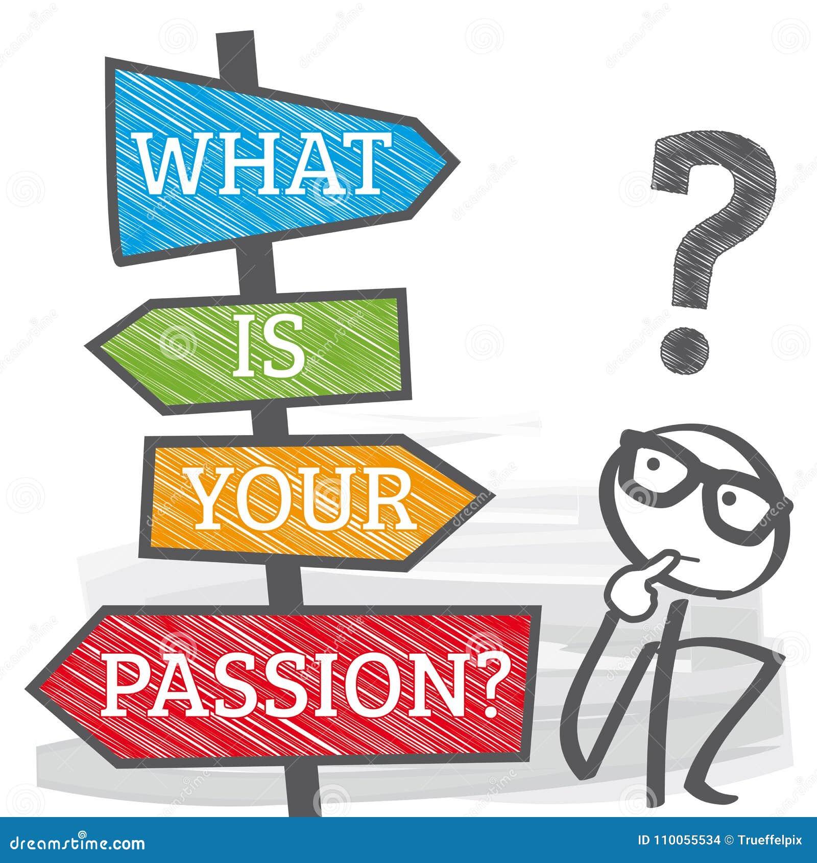 Signalisez la planification de la vie - ce qui est votre illustratio de passion