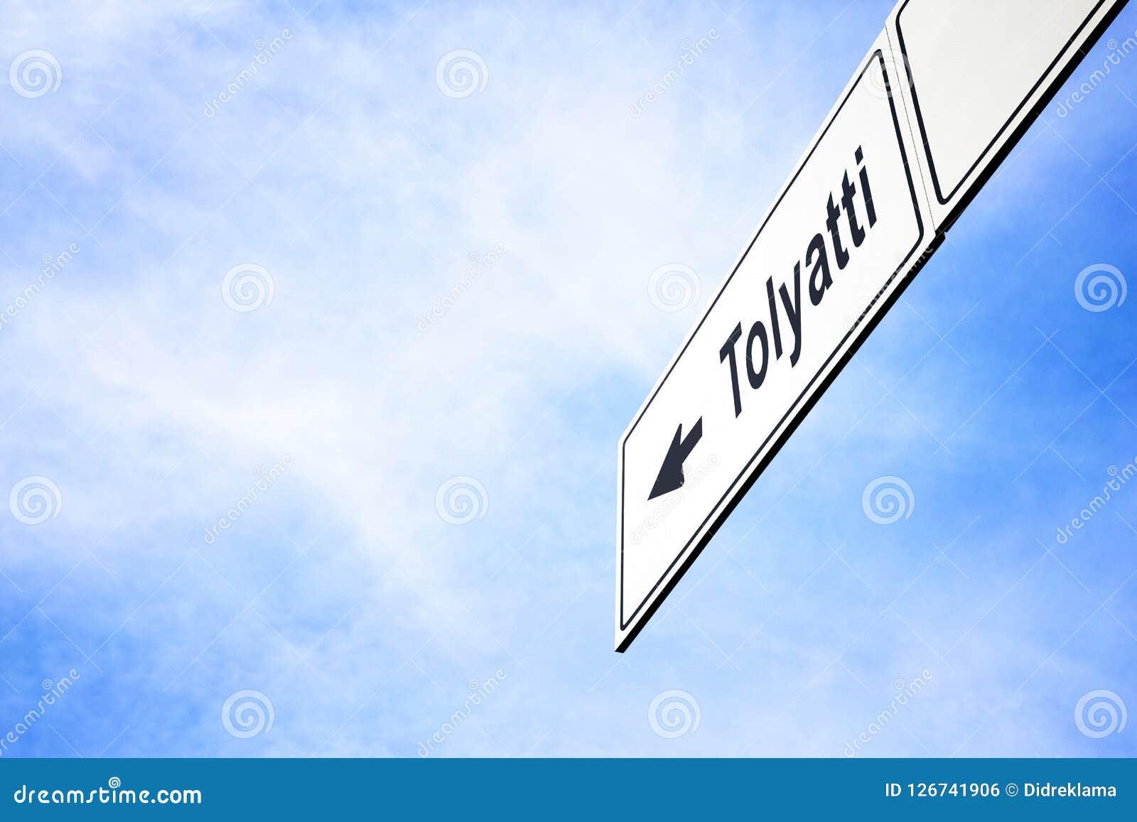 Signboard pointing towards Tolyatti
