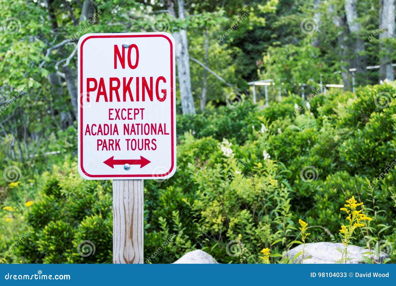 Signe de parc national d Acadia de connexion de stationnement interdit