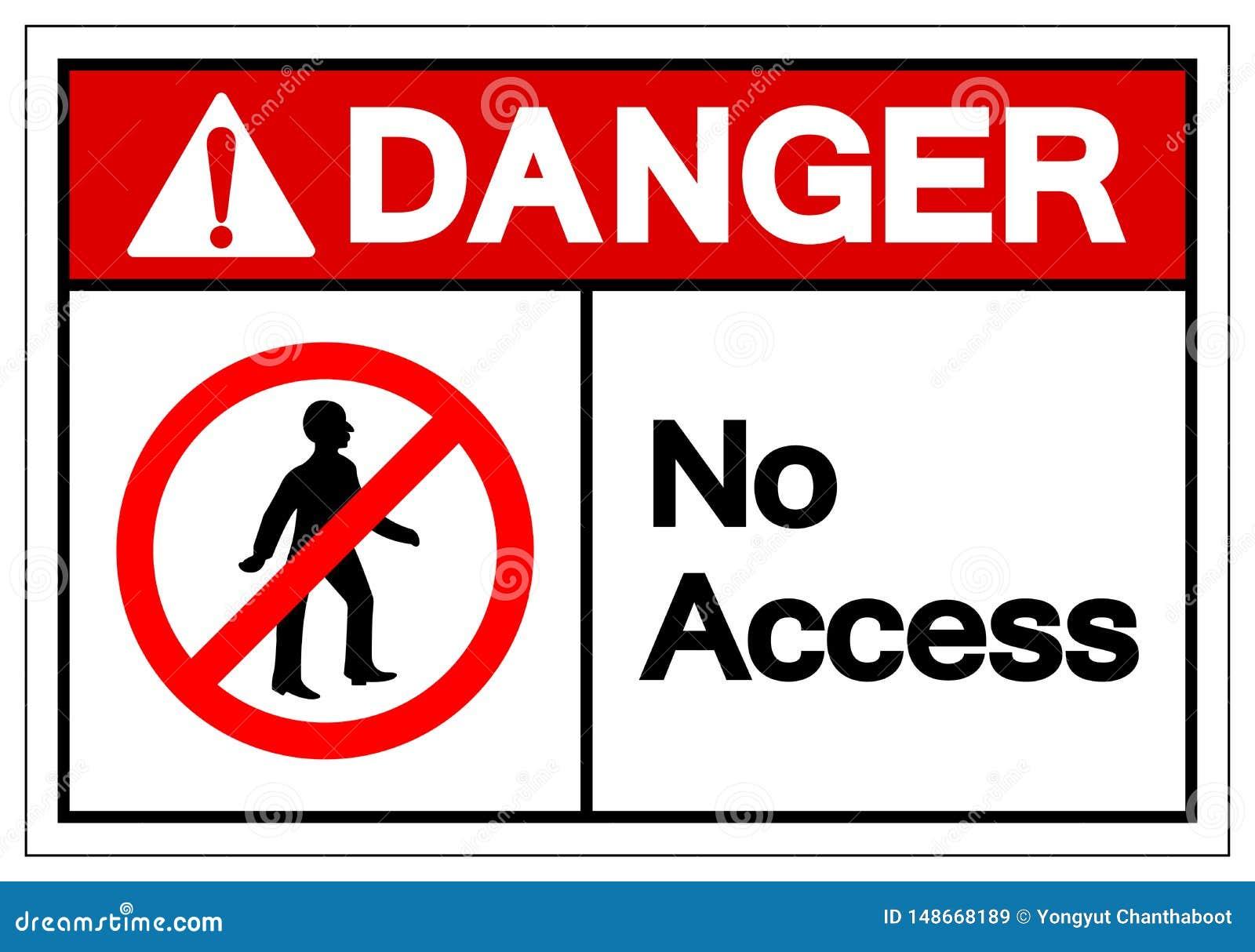 Signe de symbole d Access de danger, illustration de vecteur, isolat sur le label blanc de fond EPS10