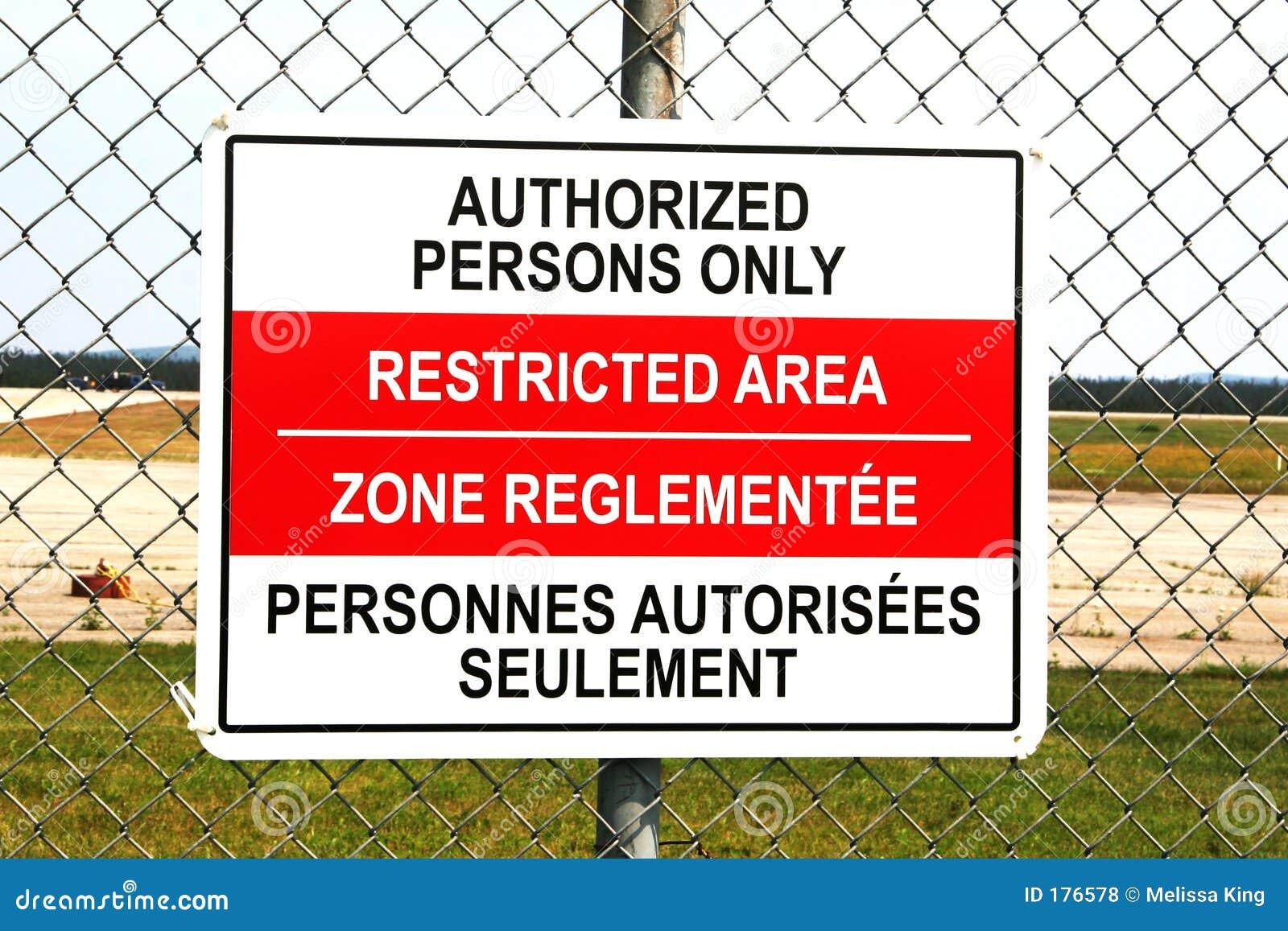 Signe de zone restreinte