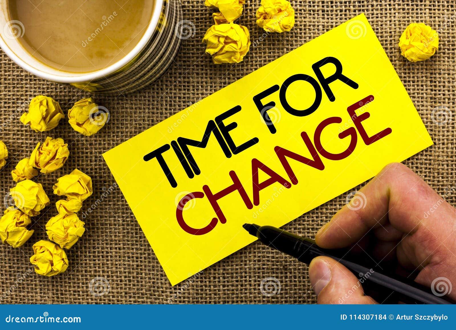 Signe des textes montrant l heure pour le changement Débuts changeants d évolution de moment de photo conceptuelle les nouveaux C