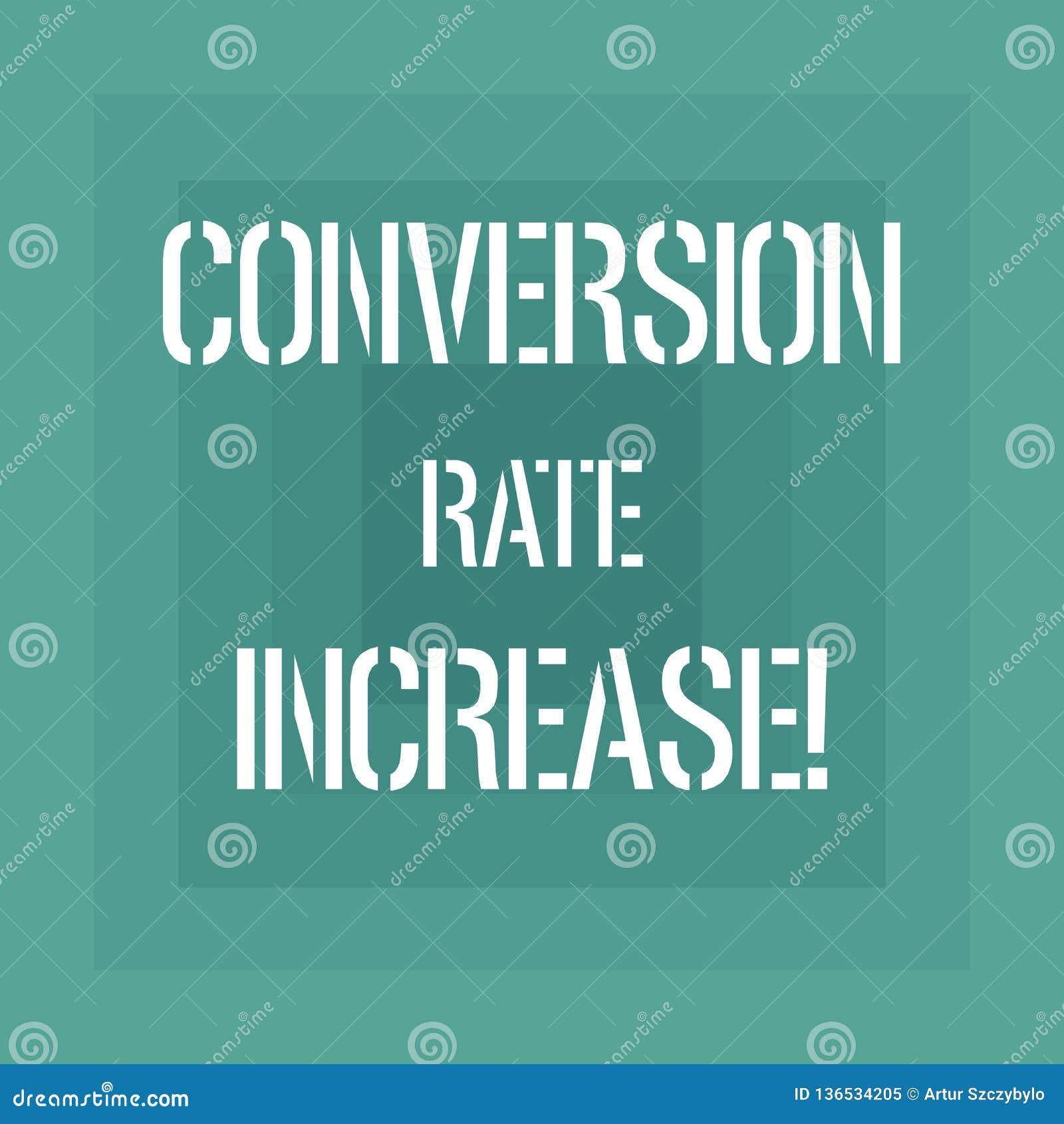 Signe des textes montrant la conversion Rate Increase Pourcentage conceptuel de photo des utilisateurs qui prennent à une action