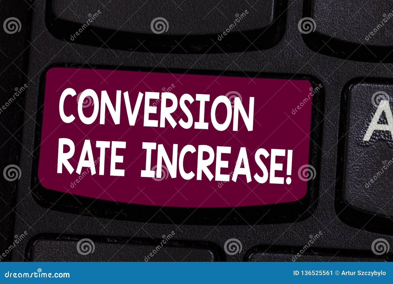 Signe des textes montrant la conversion Rate Increase Pourcentage conceptuel de photo des utilisateurs qui prennent une intention