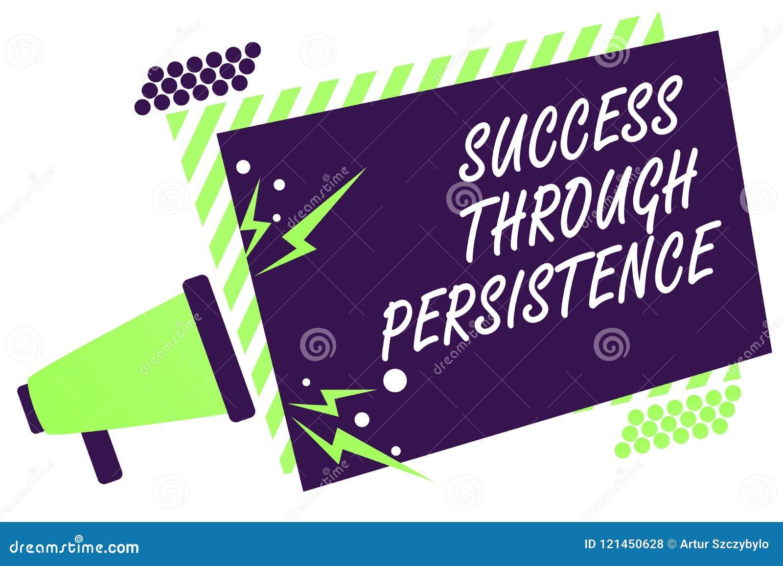 Signe des textes montrant le succès par la persistance La photo conceptuelle n abandonnent jamais afin d atteindre réalisent le l