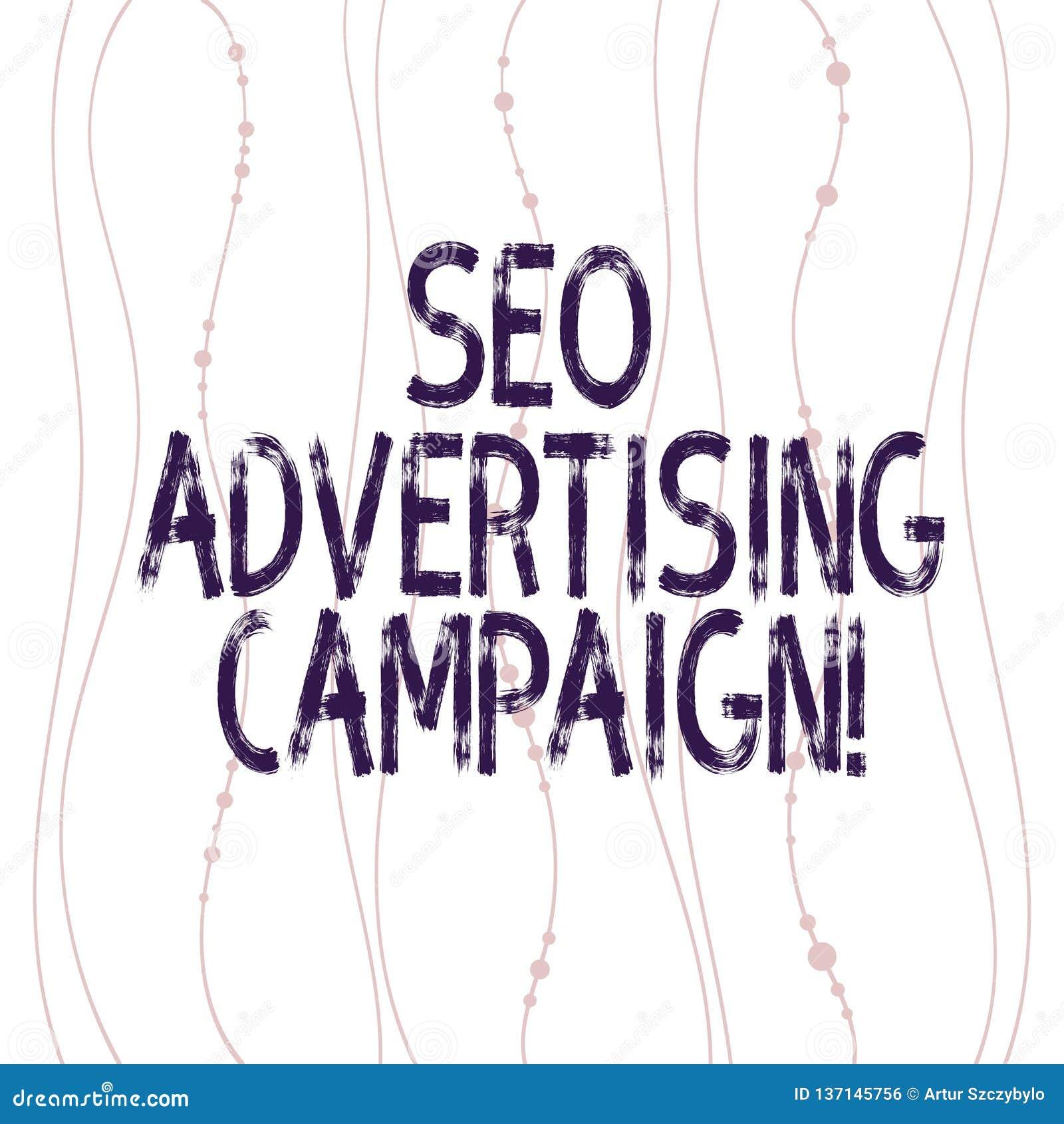 Signe des textes montrant Seo Advertising Campaign La photo conceptuelle favorisant un site pour augmenter le nombre de verticale