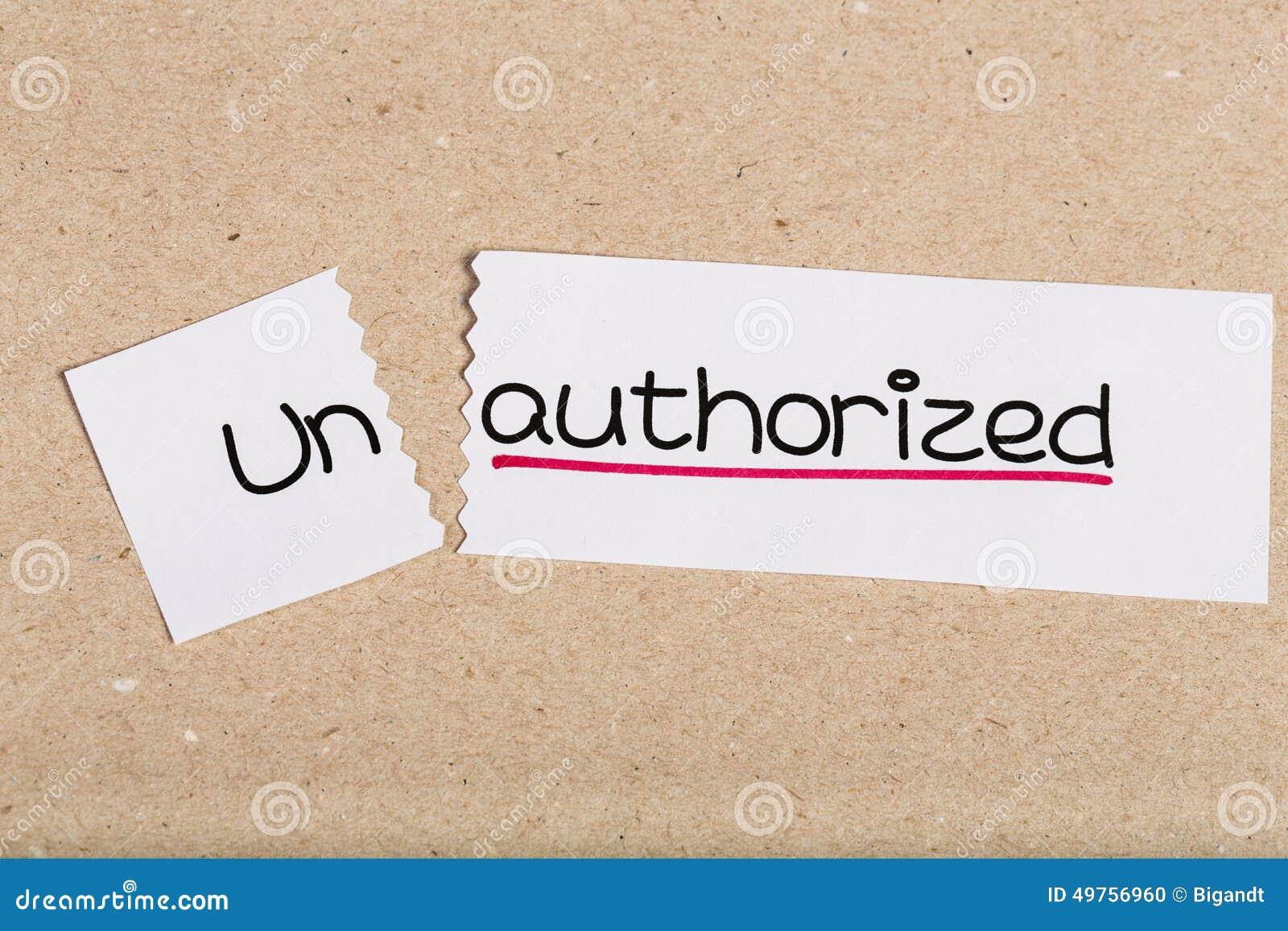 Signez avec non autorisé de mot transformé en autorisé