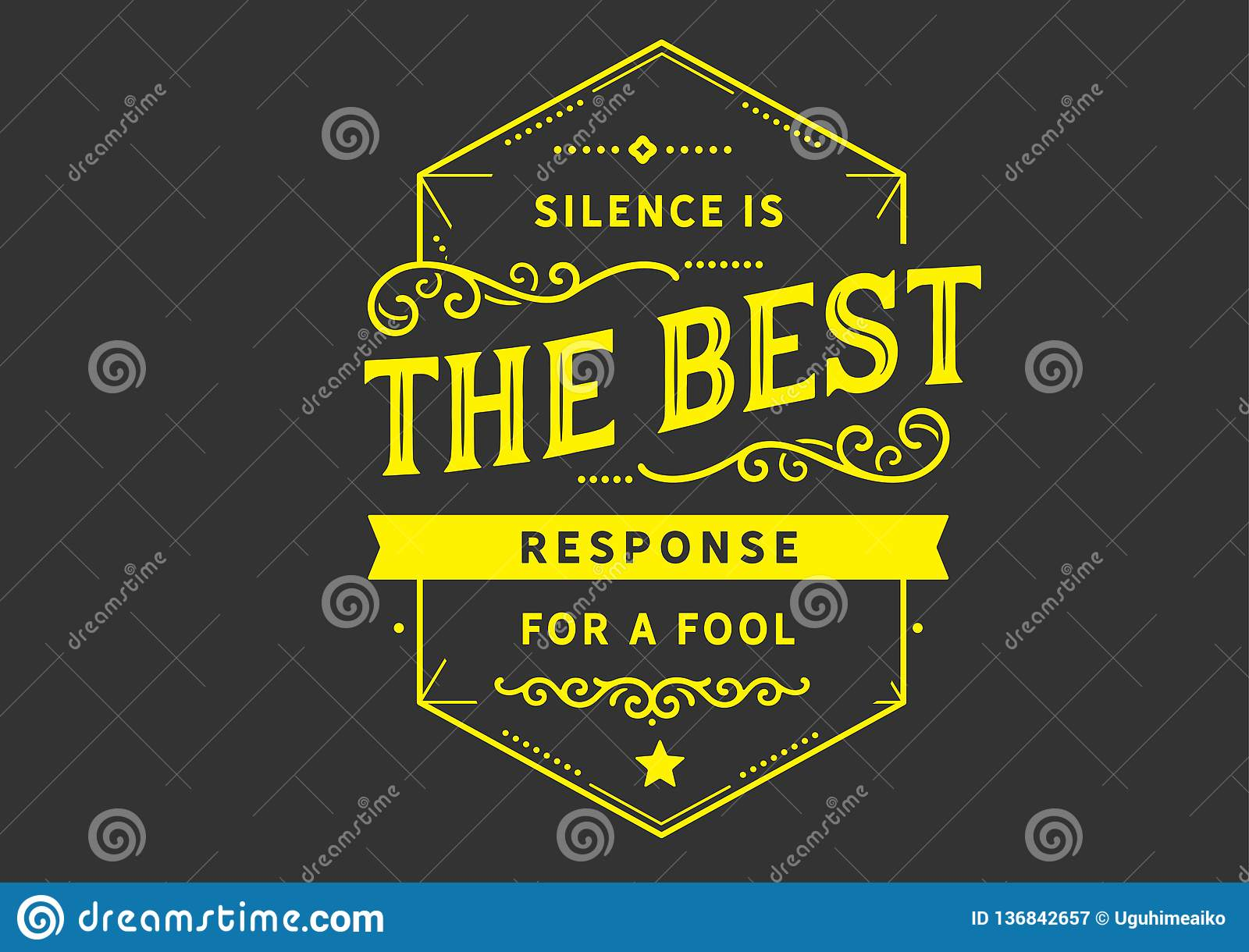 Silence Is The Best Response For A Fool Stock Vector Illustration Of Love Creative 136842657