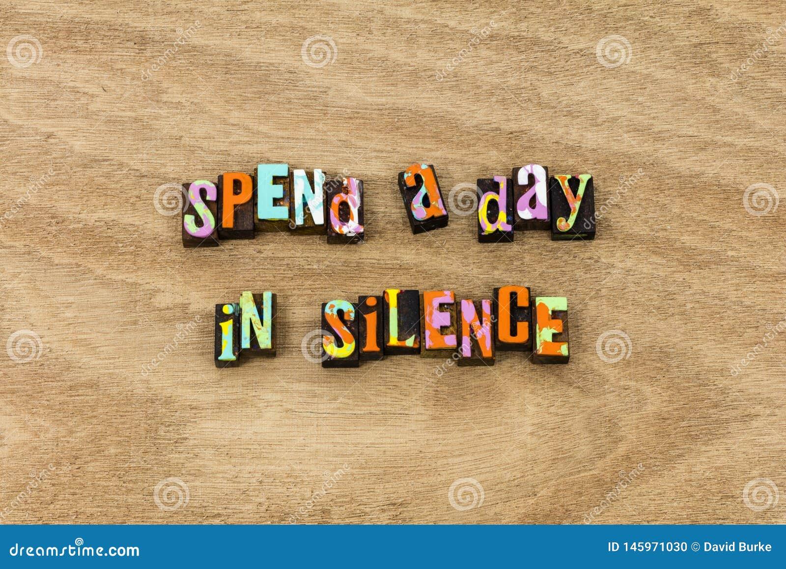 Silencie a paciência silenciosa do sucesso seja quieto falam levemente