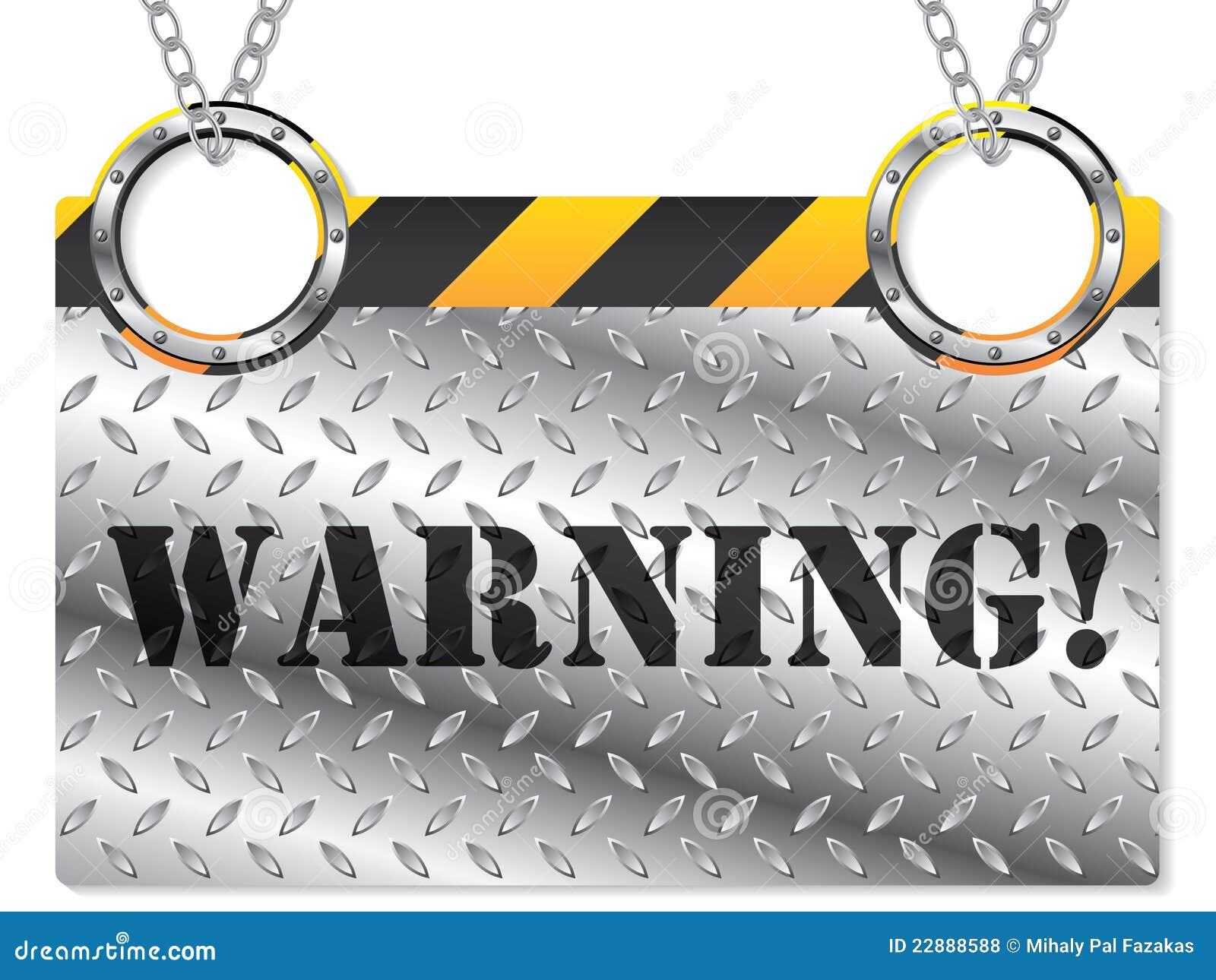 Sinal de aviso metálico