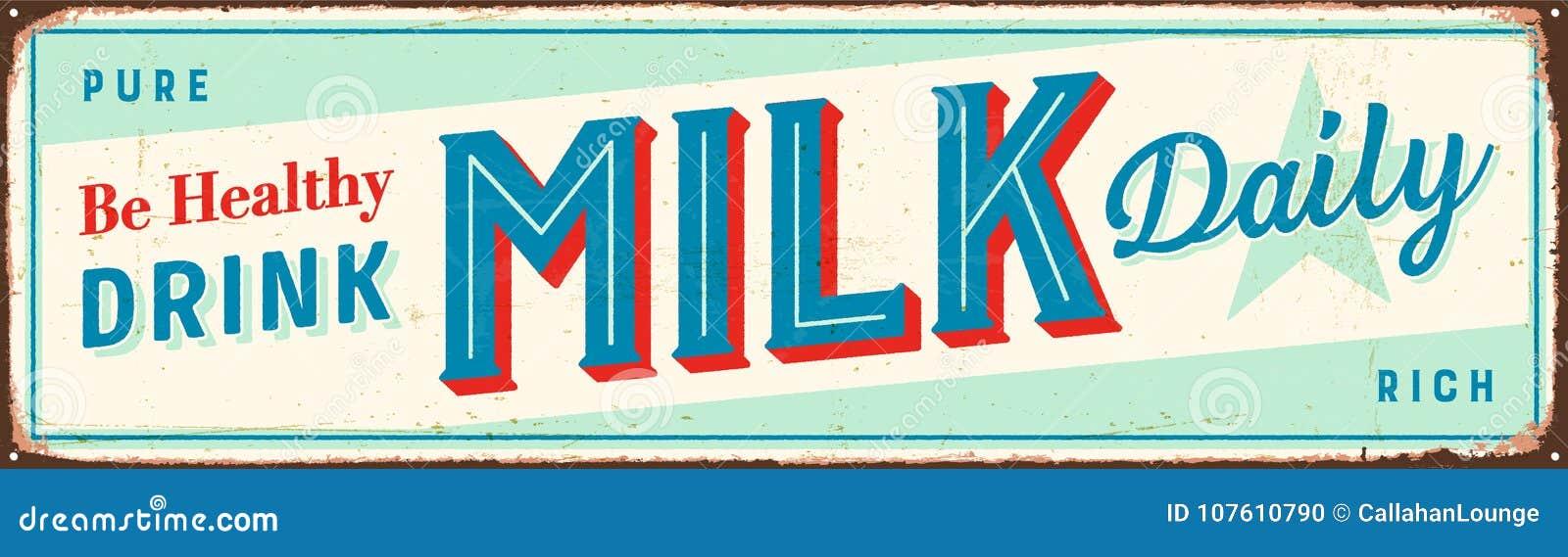 Sinal do metal do vintage - seja leite saudável da bebida diário