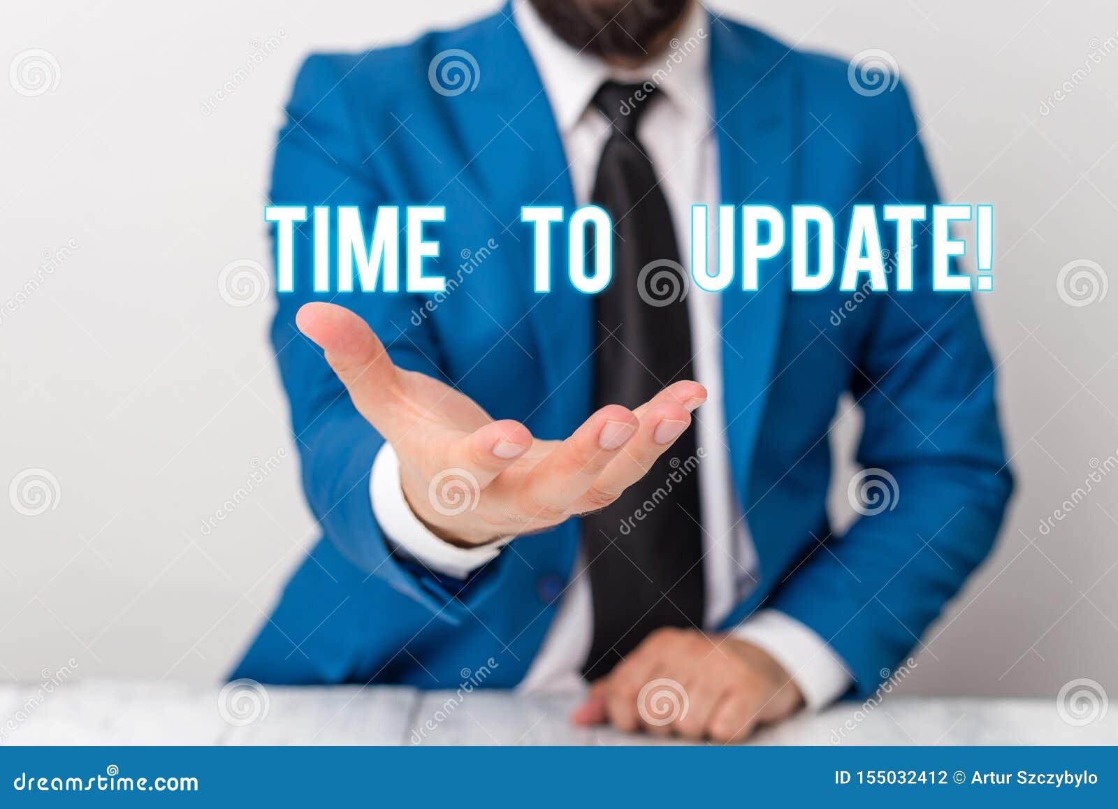 Sinal do texto que mostra a hora de atualizar O ato conceptual da foto que atualiza algo alguém ou homem atualizado do programa d