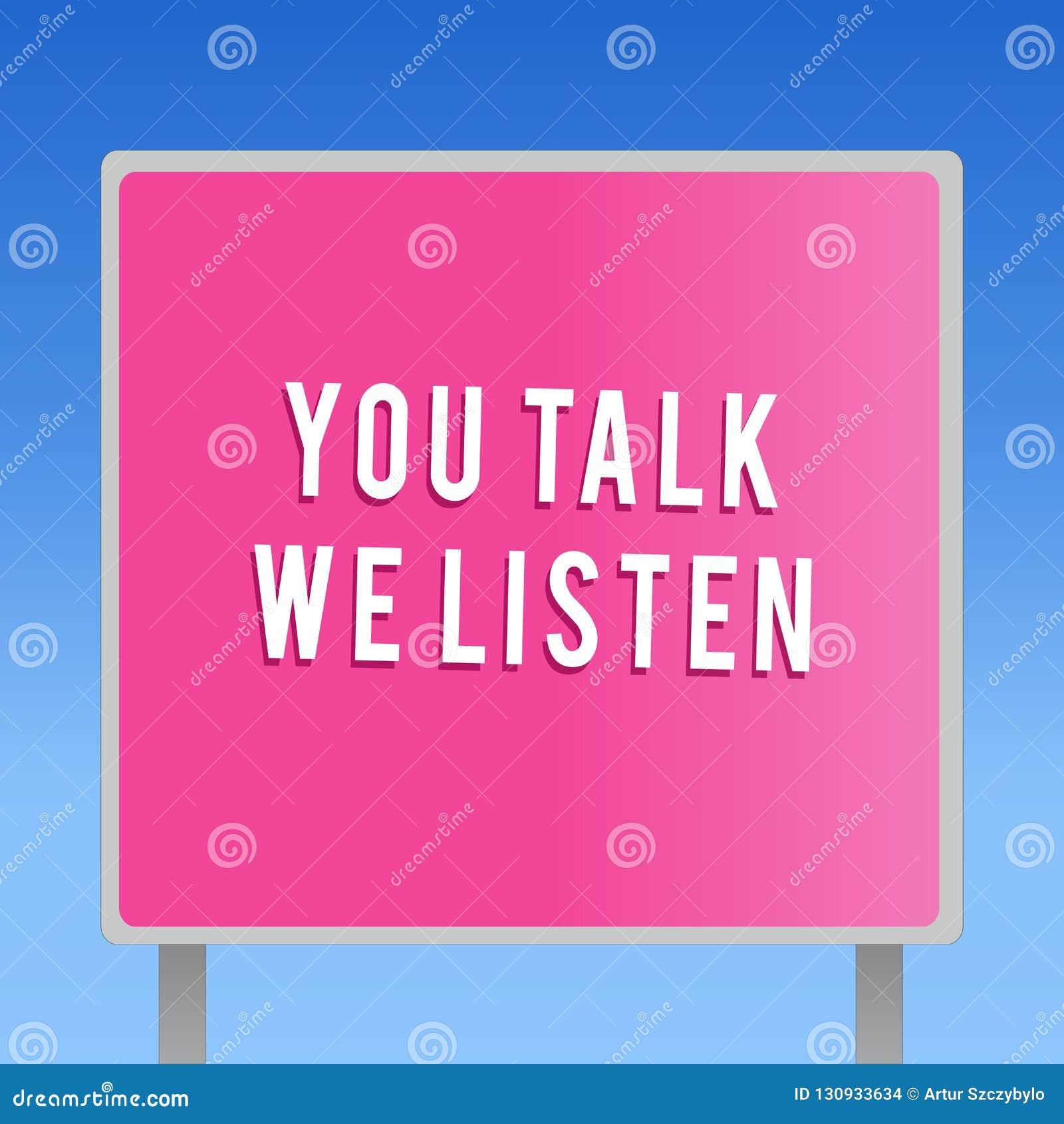 Sinal do texto que mostra lhe a conversa nós escutamos Conversação inspirador conceptual de uma comunicação em dois sentidos da f