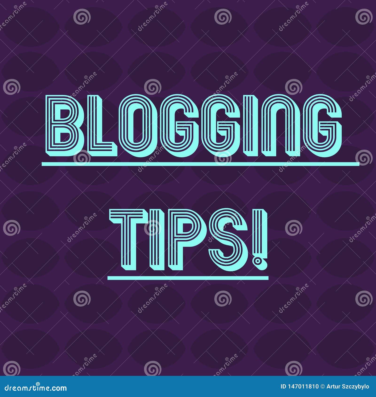 Sinal do texto que mostra pontas publicando em blogs Ideias conceptuais da foto em como melhorar a discussão ou o Web site inform