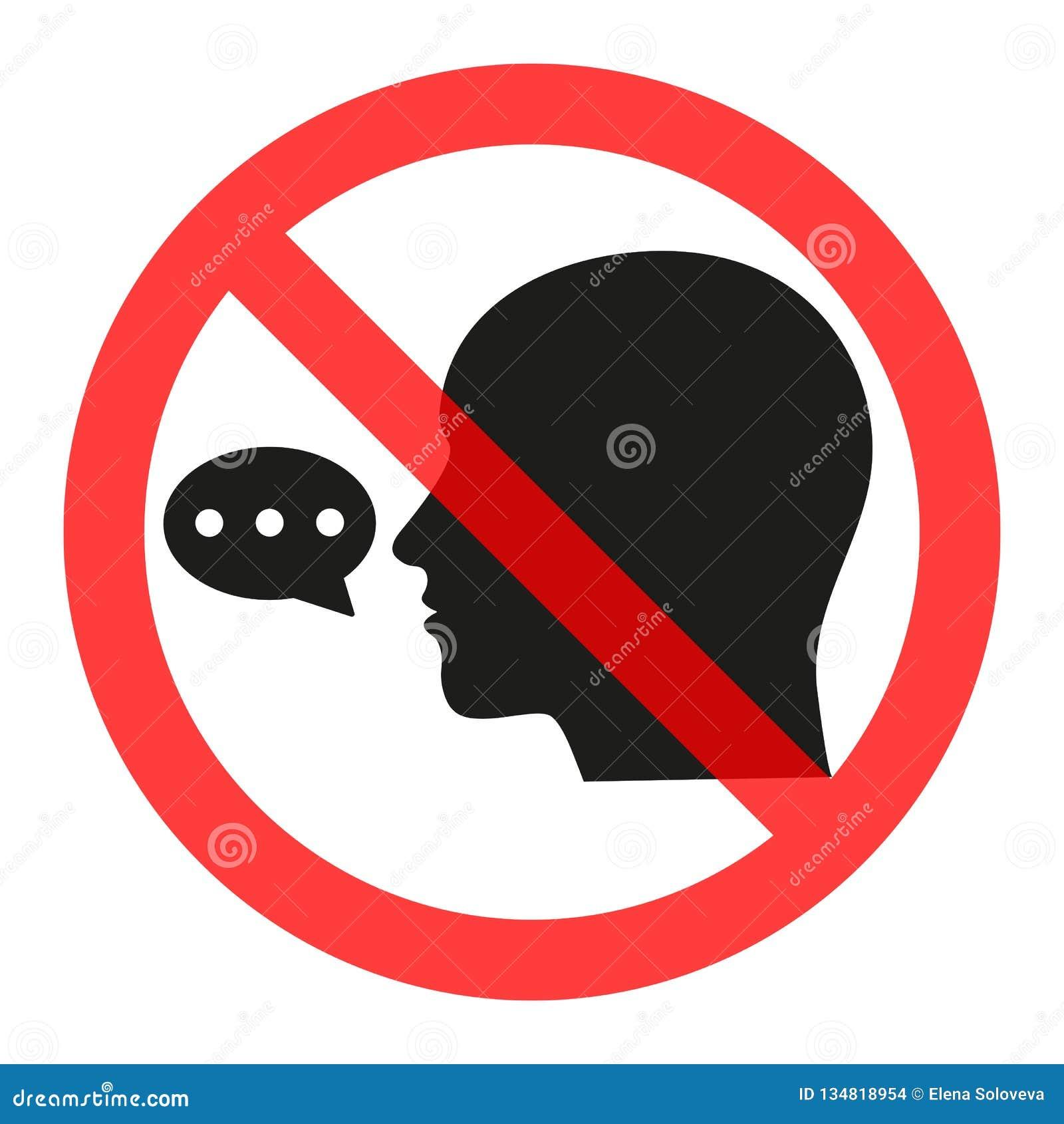 Sinal proibido falar Proiba a disseminação da informação, bisbolhetice censura