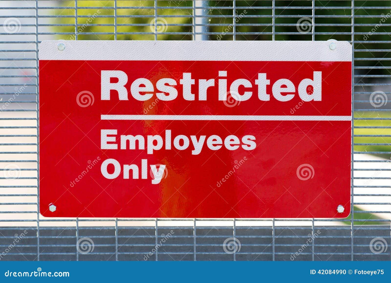 Sinal restrito vermelho dos empregados somente