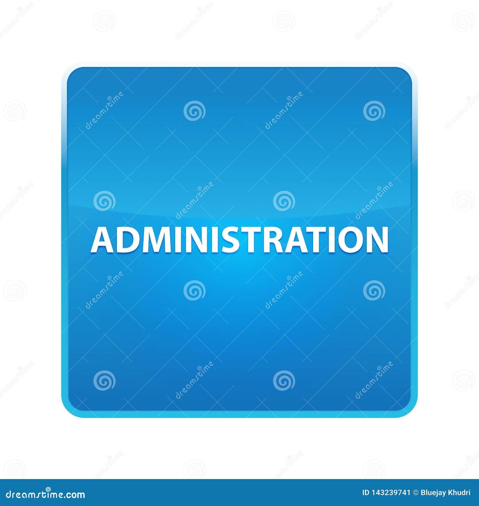 Skinande blå fyrkantig knapp för administration