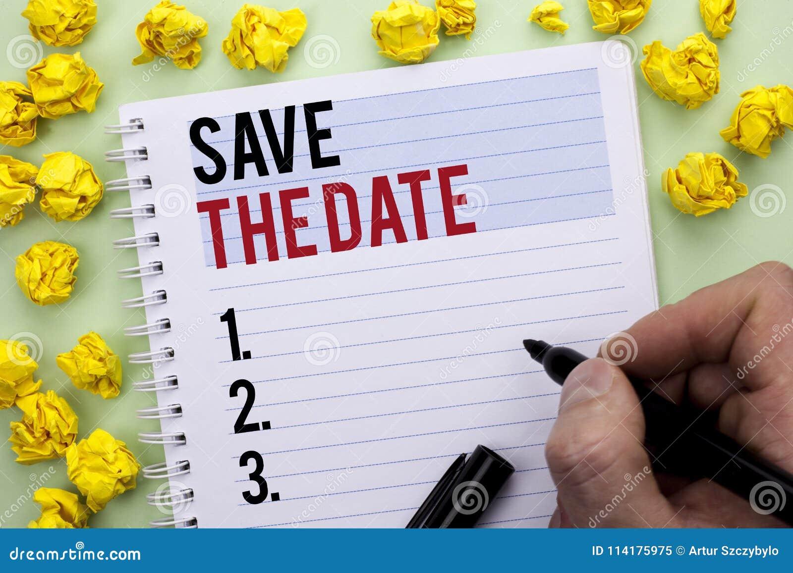 Skriva anmärkningsvisning spara datumet Att ställa ut för affärsfoto minns att inte planlagd något annat den tidtidsbeställningsw