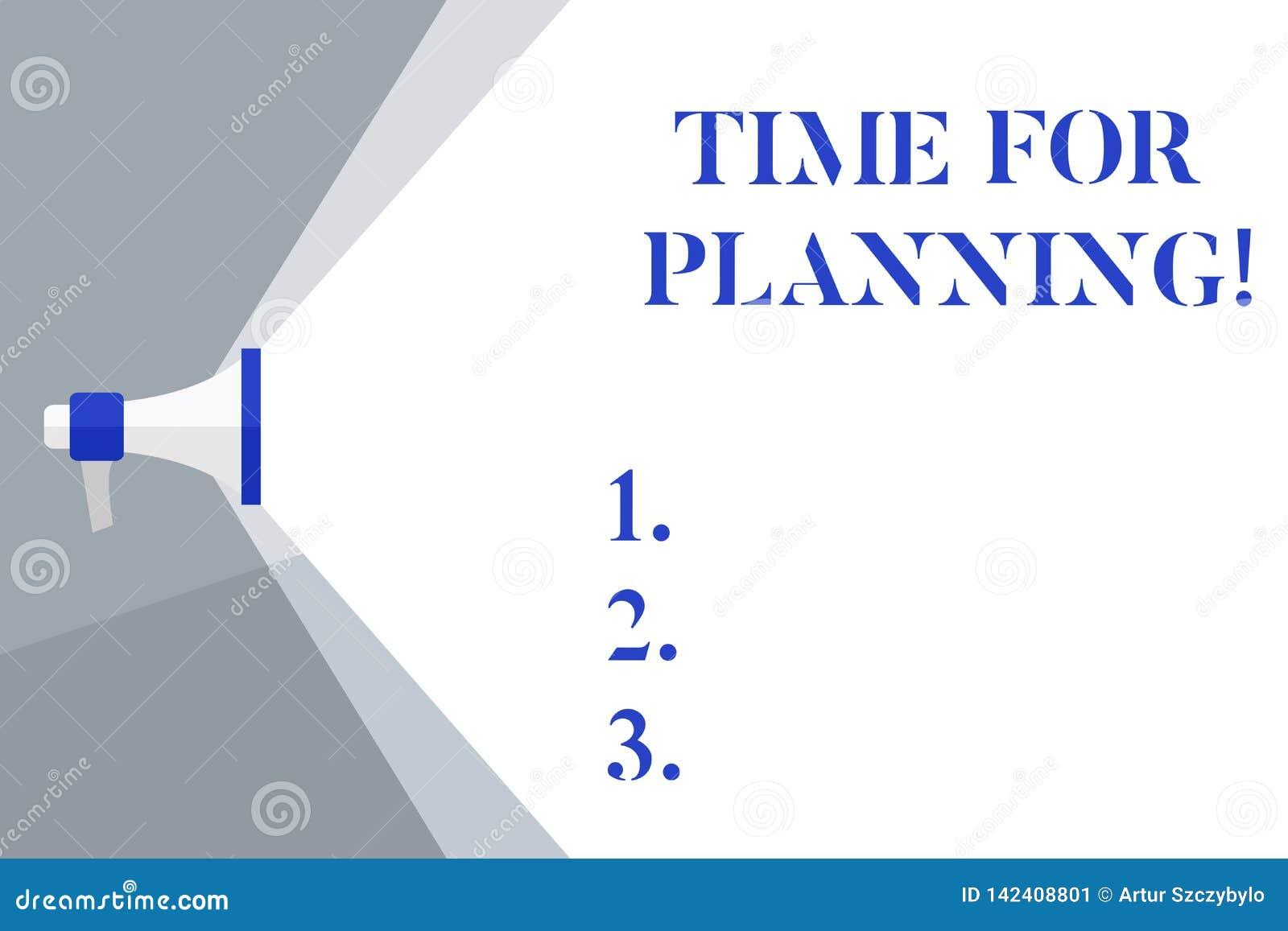Skriva anmärkningsvisningen Tid för att planera Affärsfoto som ställer ut start av ett projekt som gör beslut som organiserar