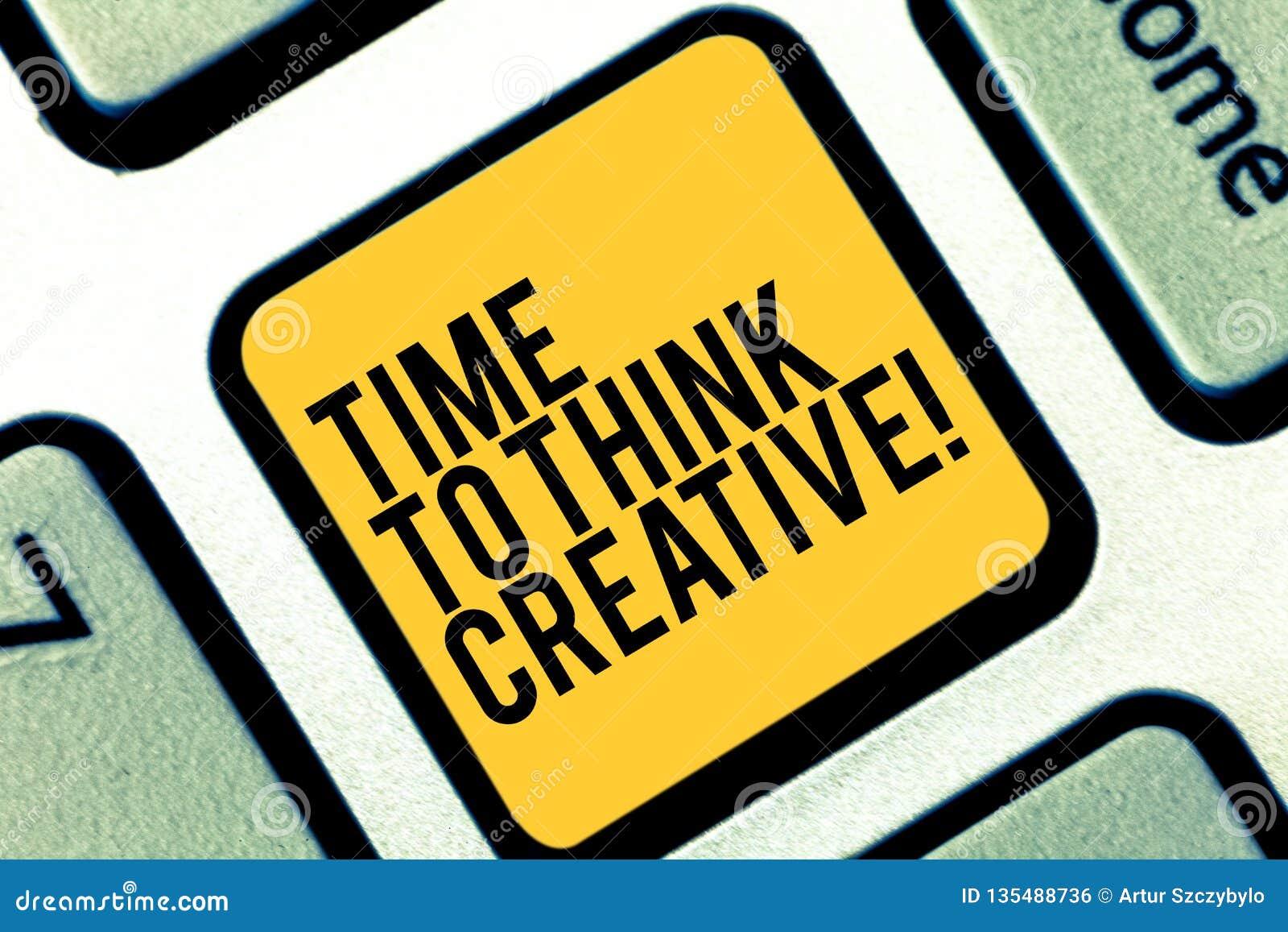 Skriva anmärkningsvisningen Tid för att tänka idérikt Affärsfoto som ställer ut original- idéer för kreativitet som tänker inspir