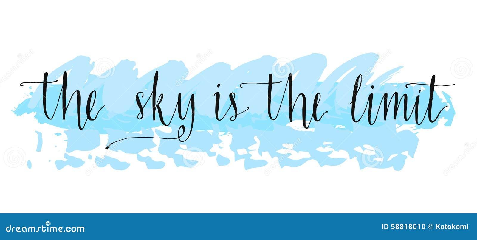 Skyen är begränsa Inspirerande uttryck på blått