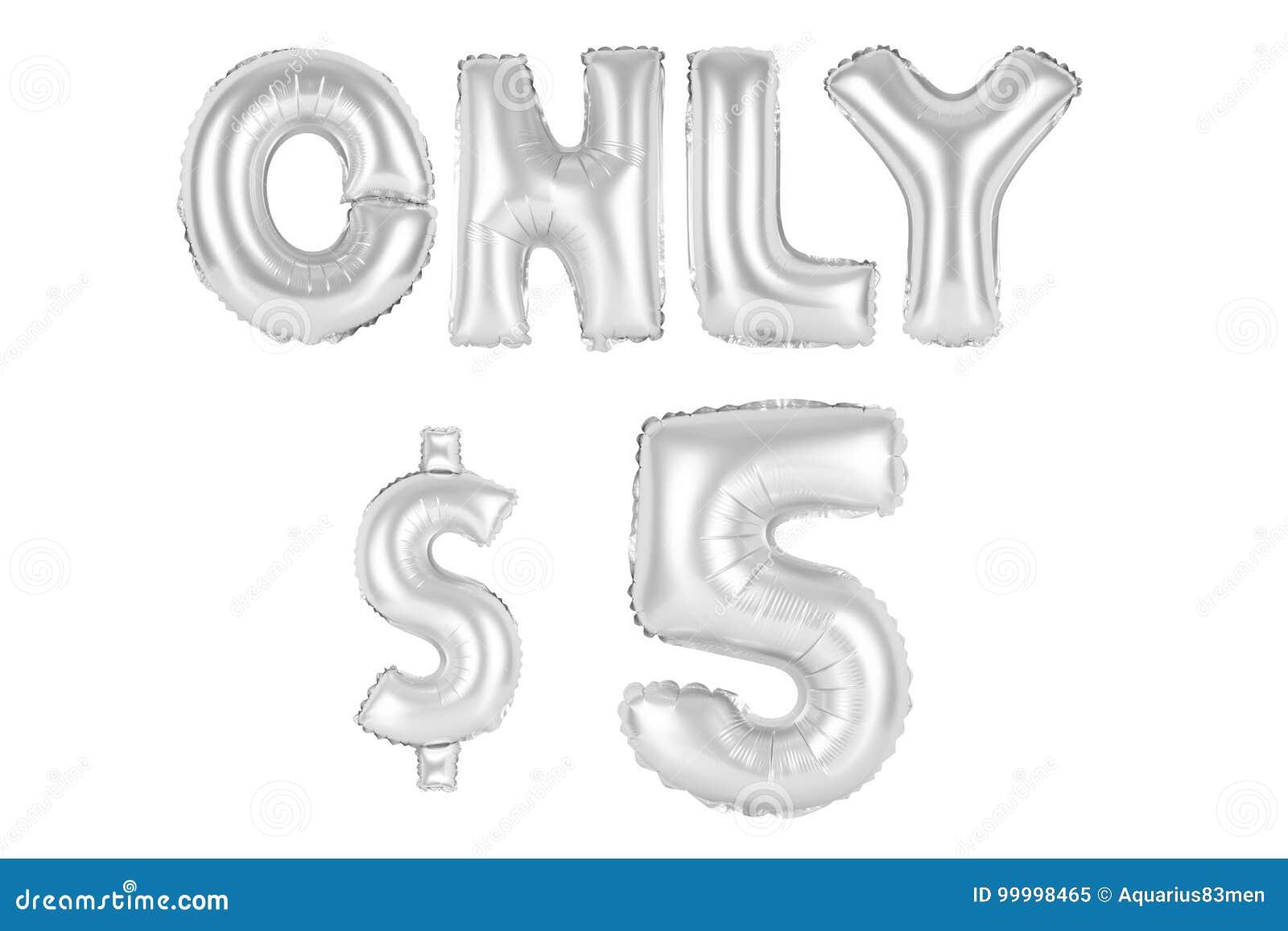 Slechts vijf dollars, verchromen grijze kleur