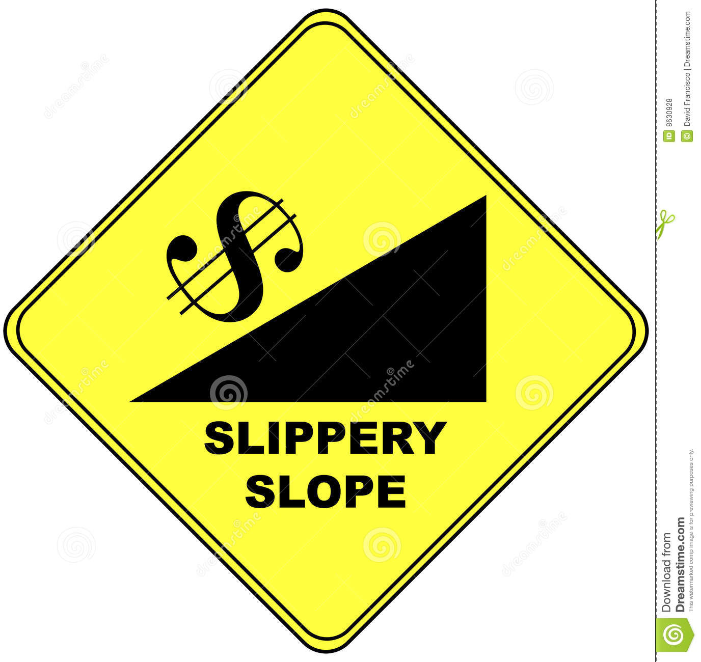 a slippery slope Start studying slippery slope learn vocabulary, terms, and more with flashcards, games, and other study tools.