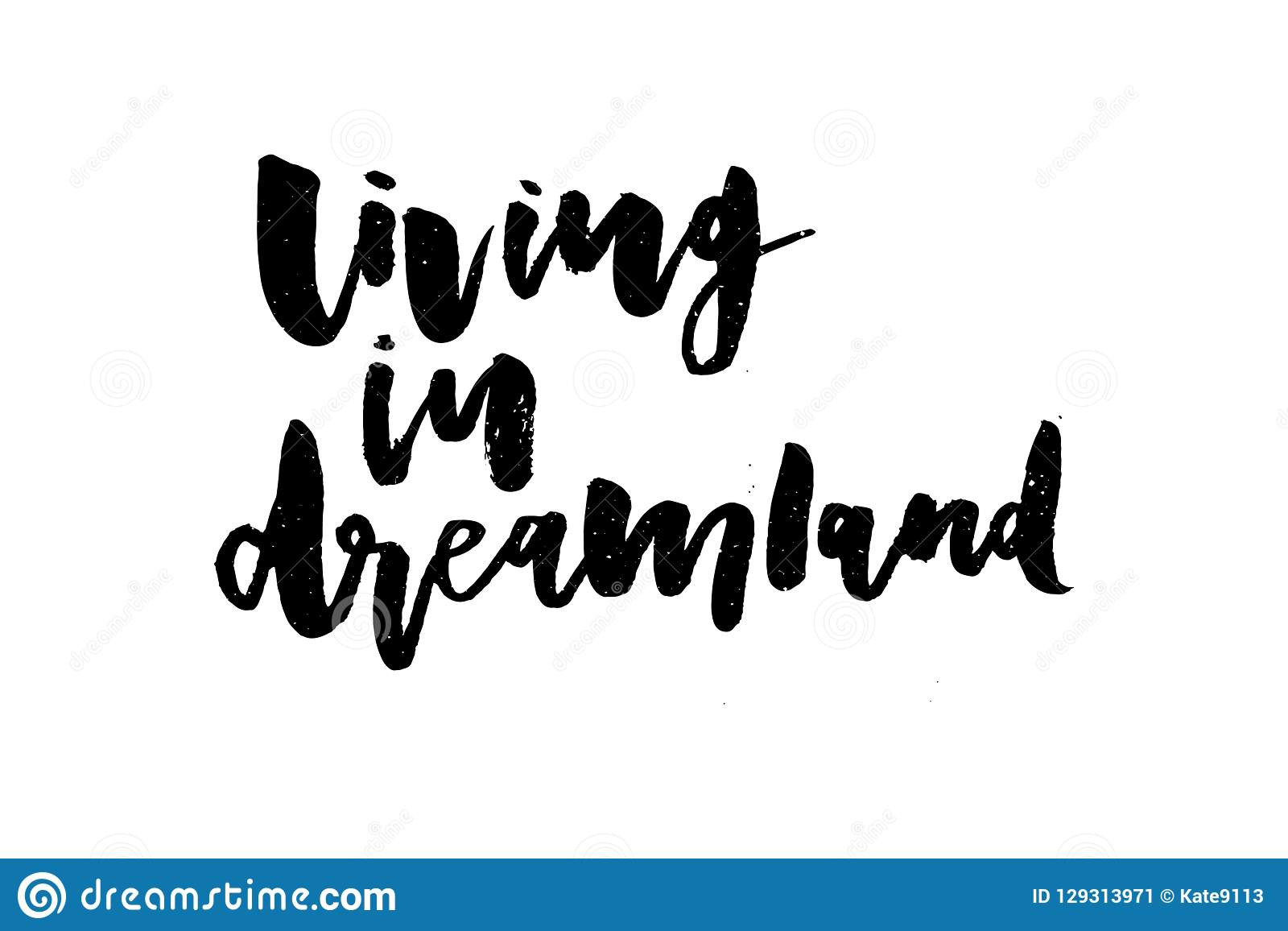 Slogan Dreamland phrase graphic vector Print Fashion lettering calligraphy